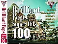 Brilliant Pops SUPER HITS 100 きらめきのポップス CD4枚組 FCD-003