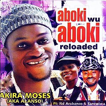 Aboki wu Aboki Reloaded