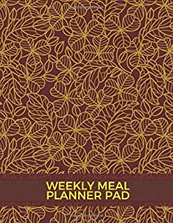 """Weekly Meal Planner Pad: 52 Week Meal Planner, Weight Tracker, Record Breakfast, Lunch, Dinner, Snacks, Water Consumption Diary, Grocery and Shopping ... 8.5"""" x 11"""", with 110 Pages. (Food Planners)"""