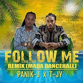 Follow Me (Remix [Mada Dancehall])