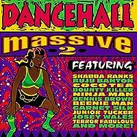 Dancehall Massive 2