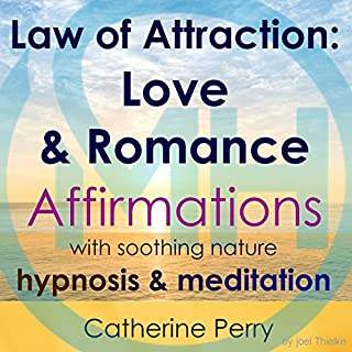 Law of Attraction: Love & Romance Affirmations with Soothing Nature Hypnosis & Meditation cover art
