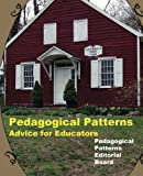 Pedagogical Patterns: Advice for Educators