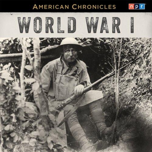 NPR American Chronicles: World War I cover art