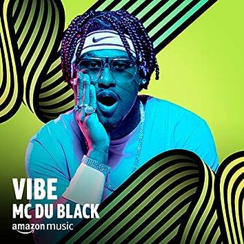 Vibe MC Du Black