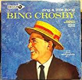 BING CROSBY ZING A LITTLE ZONG vinyl record