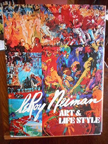 Art and Lifestyle. 1974. Cloth with dustjacket. Signed by LeRoy Neiman.