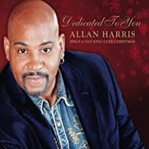 Dedicated to You: Allan Harris Sings a Nat King Cole Christmas