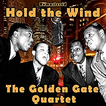 Hold the Wind (Remastered)
