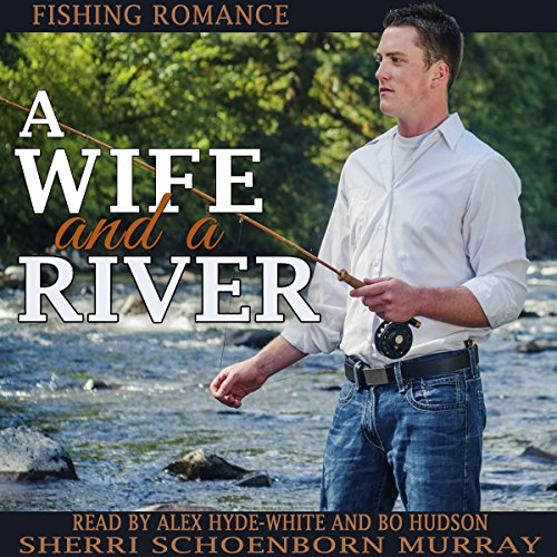 A Wife and a River audiobook cover art