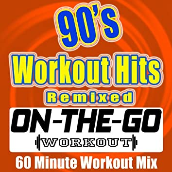 90's Workout Hits Remixed - 60 Minute Workout Mix