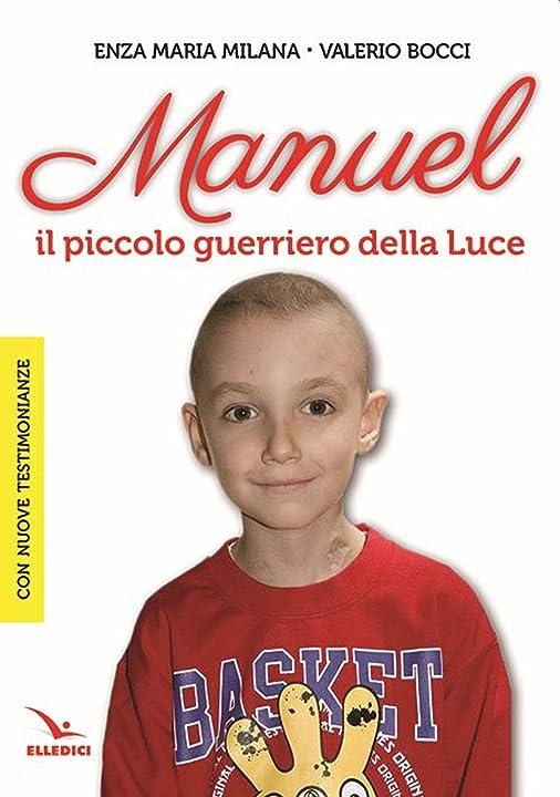 Manuel. il piccolo guerriero della luce (italiano) copertina flessibile elledici 978-8801066814