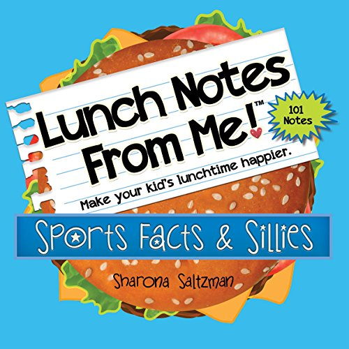 Lunch Notes From Me! Sports Facts & Sillies - 101 tear-off lunchbox notes that make lunch fun and educational, too.
