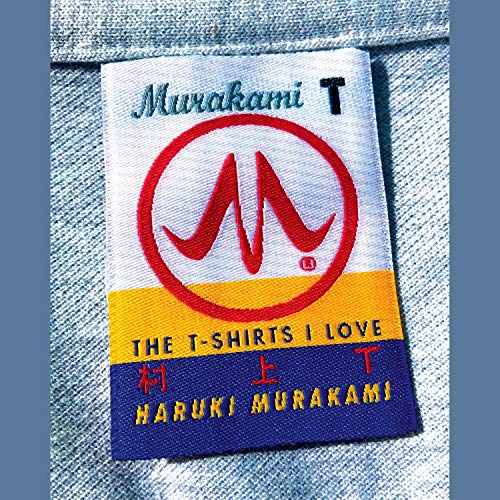 Murakami T: The T-Shirts I Love