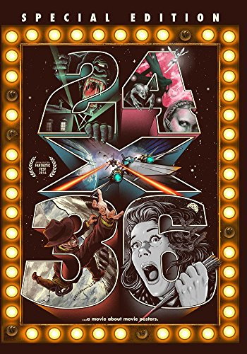 24X36: A MOVIE ABOUT MOVIE POSTERS - 24X36: A MOVIE ABOUT MOVIE POSTERS (1 DVD)
