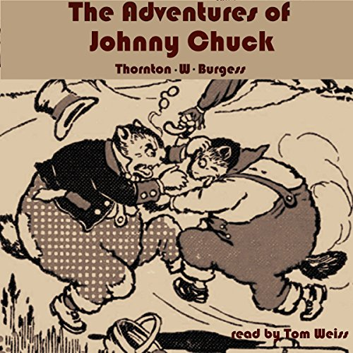 The Adventures of Johnny Chuck audiobook cover art