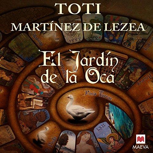 El jardín de la oca [The Garden of the Goose] audiobook cover art