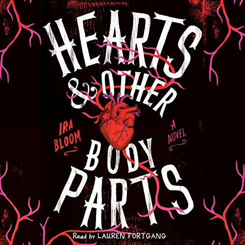 Hearts & Other Body Parts audiobook cover art