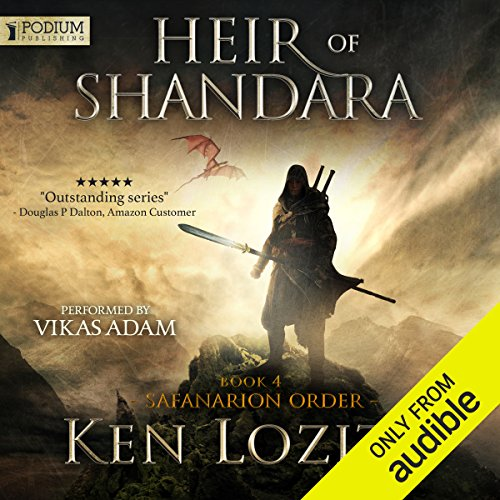 Heir of Shandara     Safanarion Order, Book 4              By:                                                                                                                                 Ken Lozito                               Narrated by:                                                                                                                                 Vikas Adam                      Length: 9 hrs and 25 mins     31 ratings     Overall 4.5