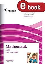Geld - Daten und Zufall: Mathematik 1/2. Kopiervorlagen (1. und 2. Klasse) (Klippert Grundschule) (German Edition)