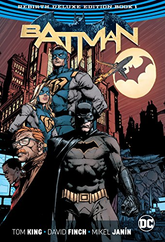 Batman, The Rebirth Deluxe Edition Book 1 (Dc Rebirth)