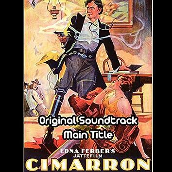 "Cimarron Main Title (From ""Cimarron"" Original Soundtrack)"
