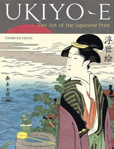 Ukiyo-e: The Art of the Japanese Print (English Edition)