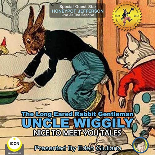 The Long Eared Rabbit Gentleman Uncle Wiggily - Nice to Meet You Tales cover art