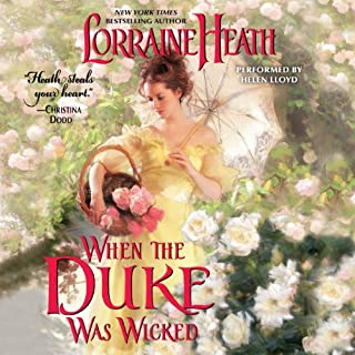 When the Duke Was Wicked     Scandalous Gentlemen of St. James, Book 1              Autor:                                                                                                                                 Lorraine Heath                               Sprecher:                                                                                                                                 Helen Lloyd                      Spieldauer: 9 Std. und 16 Min.     6 Bewertungen     Gesamt 3,8