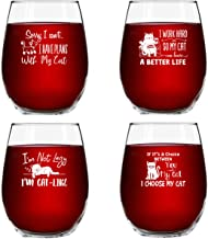 Funny Cat Stemless Wine Glasses Set of 4   Hilarious Cat Gift Idea for Women, Pet Owners and Wine Lovers   15 oz. Funny Cat Wine Glass with Cute Messages   Dishwasher Safe   Made in USA