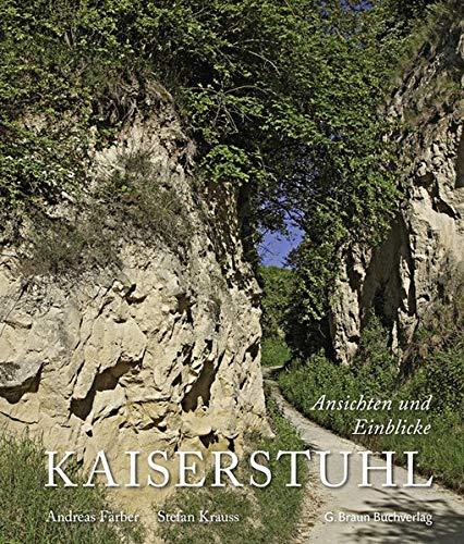 Kaiserstuhl: Ansichten und Einblicke