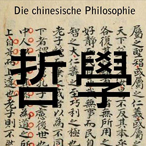 Die chinesische Philosophie audiobook cover art