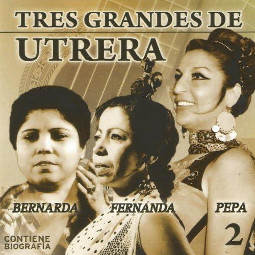 Bernarda de Utrera, Fernanda de Utrera & Pepa De Utrera