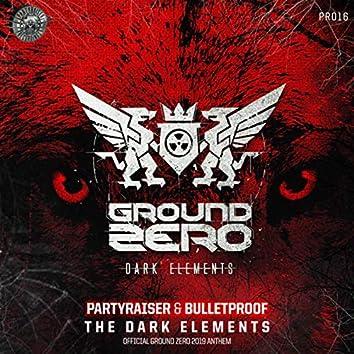 The Dark Elements (Official Ground Zero 2019 Anthem)