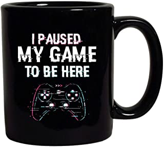 Best i paused my game to be here mug Reviews
