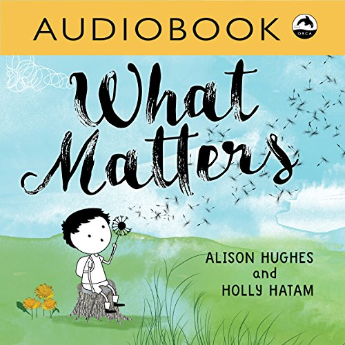 What Matters                   By:                                                                                                                                 Alison Hughes                               Narrated by:                                                                                                                                 Christian Down                      Length: 2 mins     Not rated yet     Overall 0.0