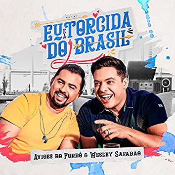 Eu e a Torcida do Brasil