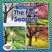 The Four Seasons (Full STEAM Ahead!: Science Starters)