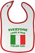 Custom Baby Bibs Burp Cloths Everyone Loves A Nice Italian Girl Italy Cotton Baby Items for Baby Girl & Boy White Red Design Only