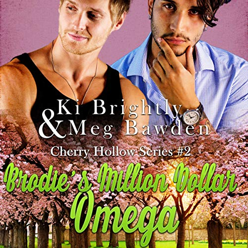 Brodie's Million Dollar Omega: Cherry Hollow Series, Book 2
