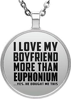 I Love My Boyfriend More Than Euphonium - Round Necklace Collar, Colgante, Bañado en Plata - Regalo para Cumpleaños Aniversario el Día de la Madre o del Padre