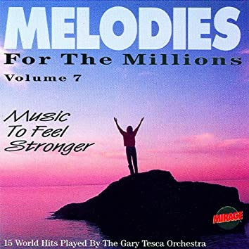 Melodies For The Millions Part 7