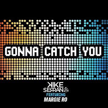 Gonna catch you (Radio Edit)