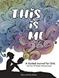 This Is Me: One Year Journal For Girls and Teens With Writing Prompts For Self Exploration, Imaginative Thinking, and Creative Writing (Creative Guided Journals For Kids)