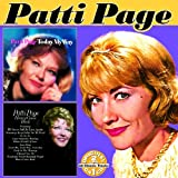 Songtexte von Patti Page - Today My Way / Honey Come Back