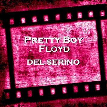 Pretty Boy Floyd