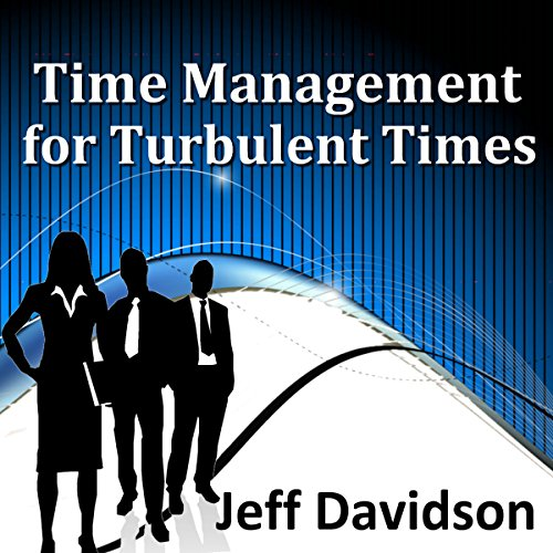 Time Management for Turbulent Times audiobook cover art