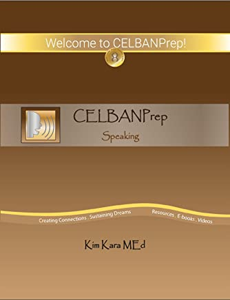 CELBANPrep Speaking Textbook: CELBAN Review Materials ~ How to  Prepare for the CELBAN Speaking Test (English Edition)