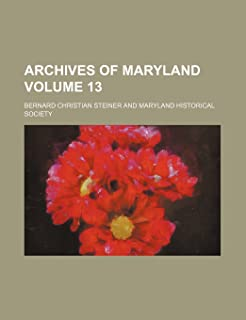 Archives of Maryland Volume 13