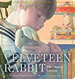 The Velveteen Rabbit Oversized Padded Board Book: The Classic Edition (Classic Childrens Books, Holiday Traditions, Gifts for Families, Books for ... Illustrator) (Oversized Padded Board Books)